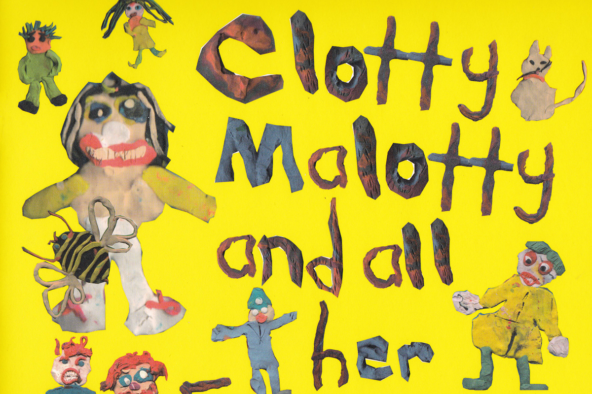 Clotty Malotty and All Her Friends – Collection of rhymes and jokes with artwork