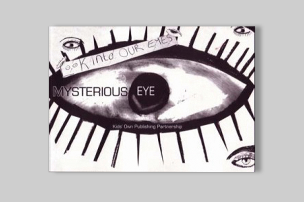Mysterious Eye – Poetry and art by secondary school students