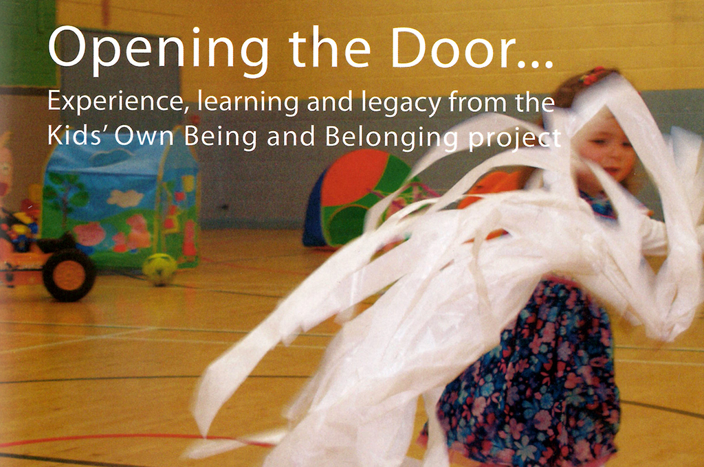 Opening the Door – Experience, learning and legacy from our Being and Belonging project