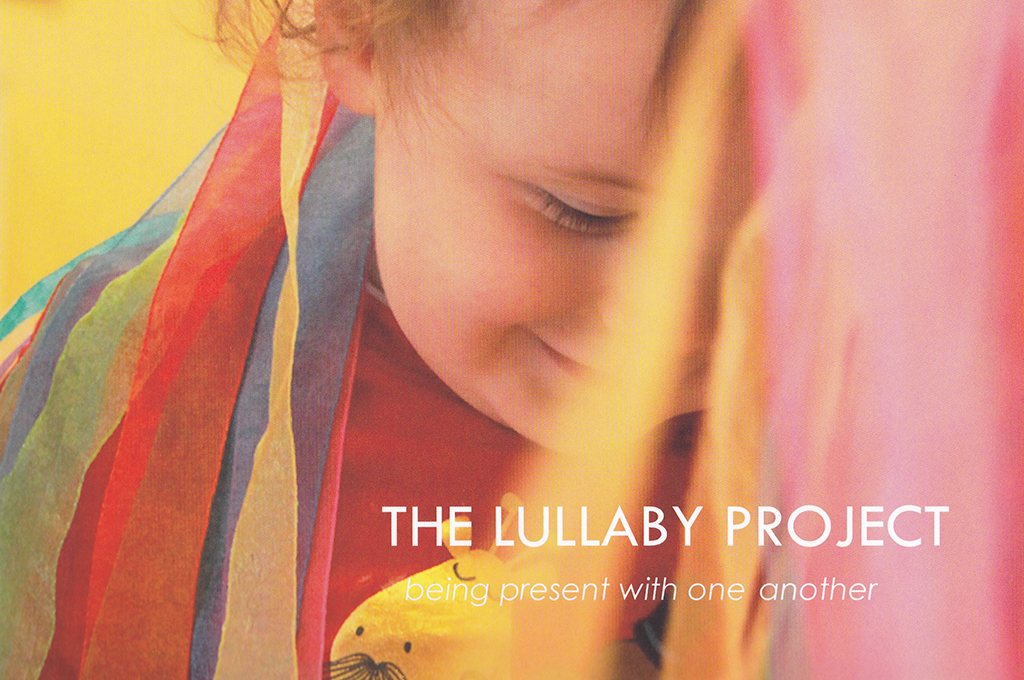 The Lullaby Project – Creating connection through lullaby with young children