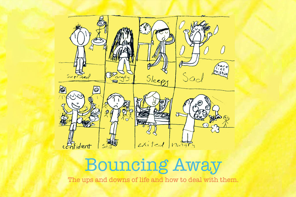 Bouncing Away: The ups and downs of life and how to deal with them