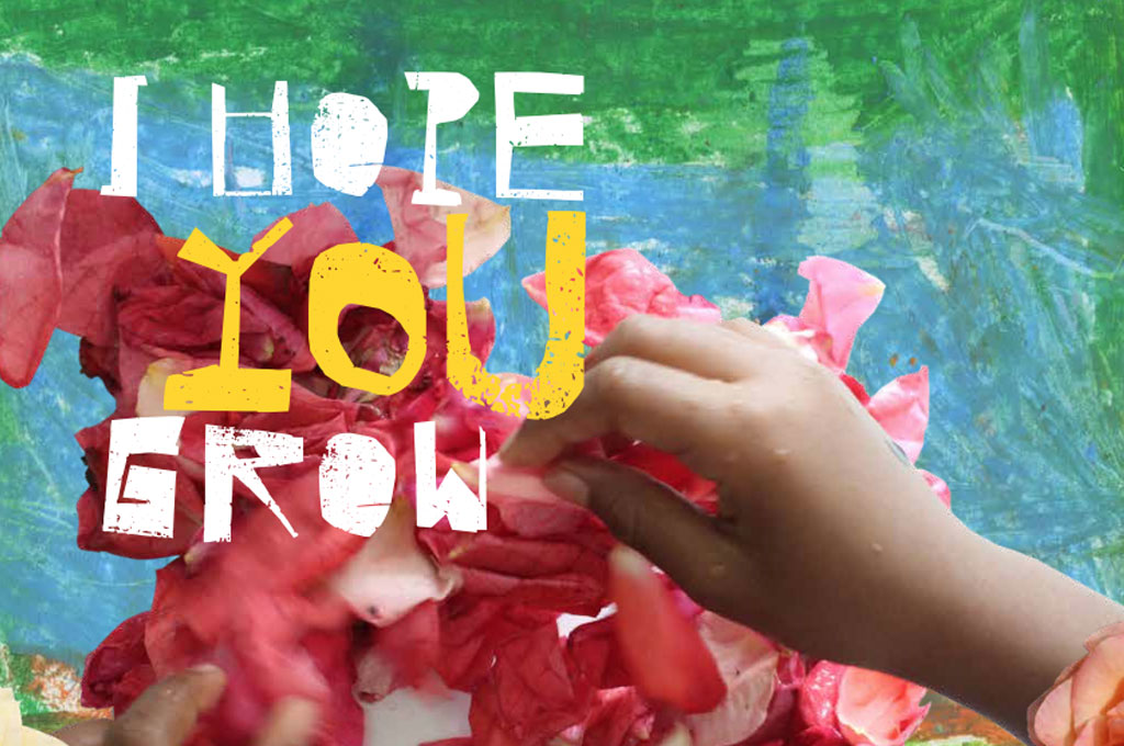 I Hope You Grow – Poetry, stories and artwork by children living in temporary accommodation