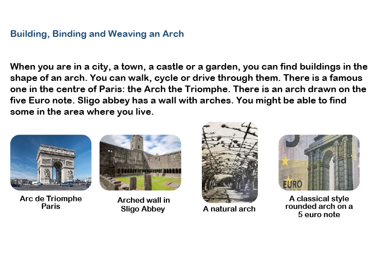 Guide to building, binding and weaving an arch - Kids' Own Reinventions project